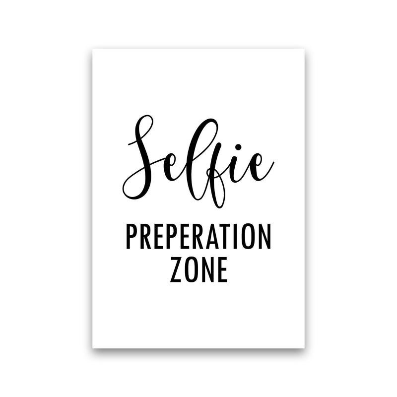 Selfie Preperation Zone  Art Print by Pixy Paper Print Only