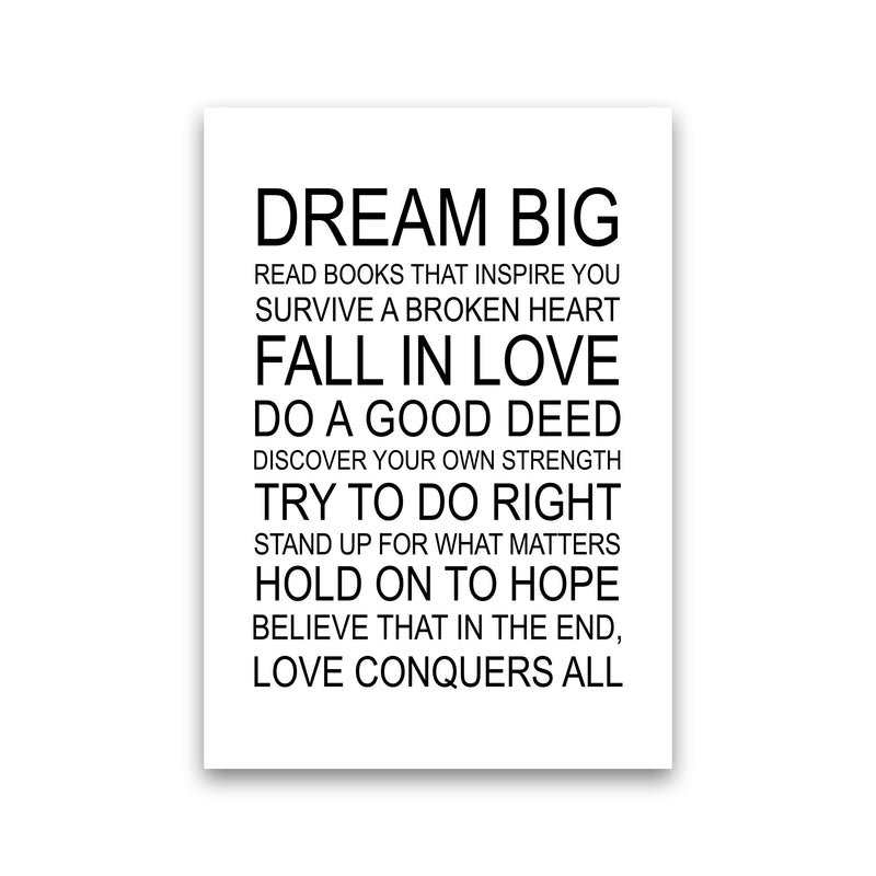 Dream Big Inspirational  Art Print by Pixy Paper Print Only