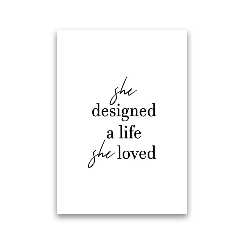 She Designed A Life  Art Print by Pixy Paper Print Only