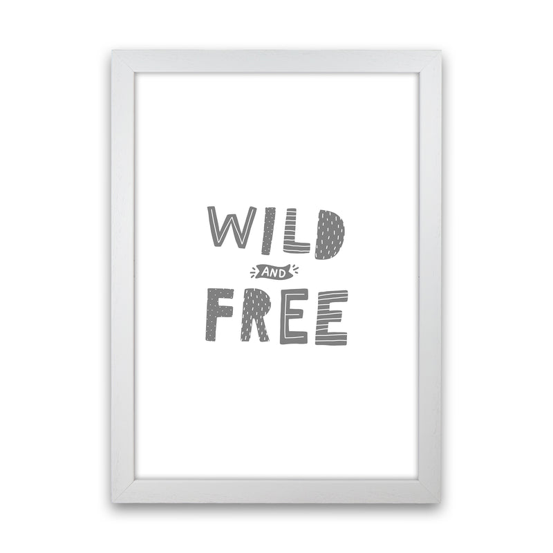 Wild And Free Grey Super Scandi  Art Print by Pixy Paper White Grain