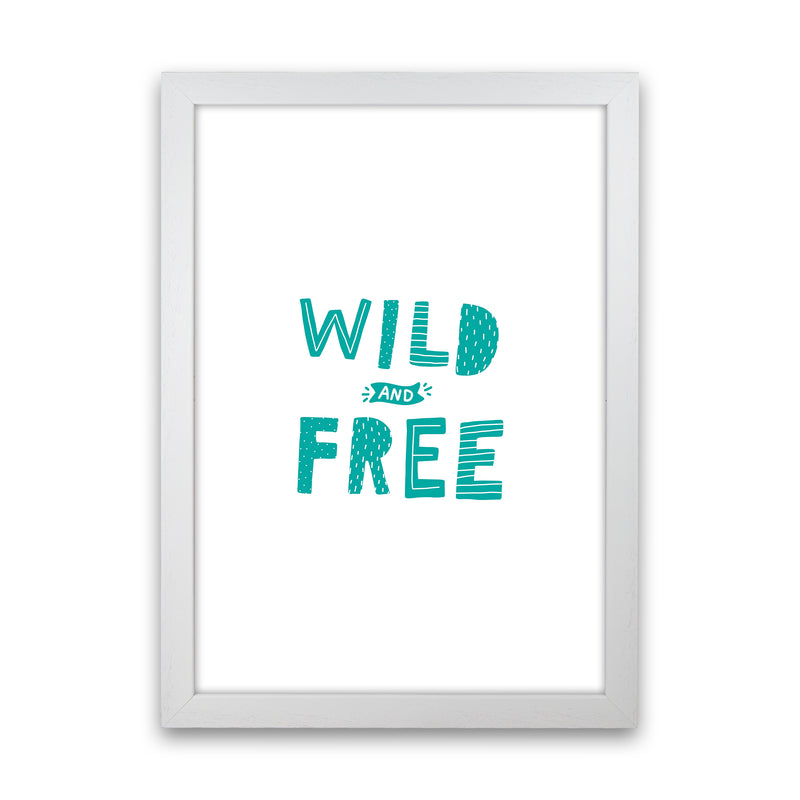 Wild And Free Teal Super Scandi  Art Print by Pixy Paper White Grain