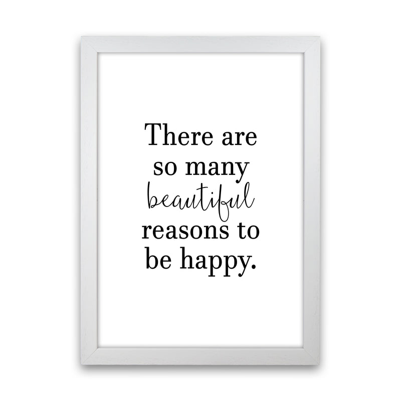 There Are So Many Beautiful Reasons  Art Print by Pixy Paper White Grain