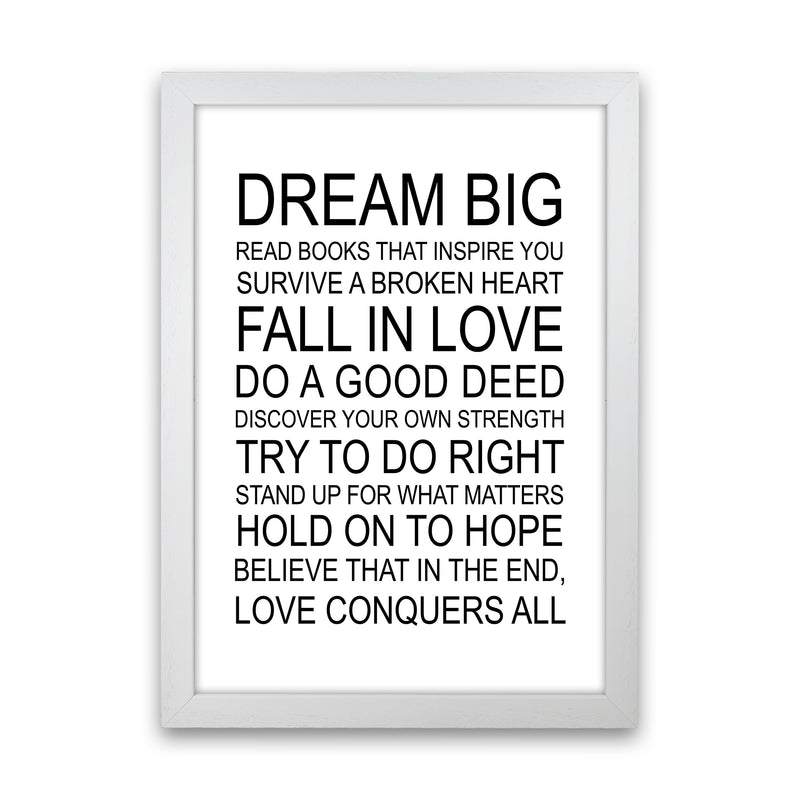Dream Big Inspirational  Art Print by Pixy Paper White Grain