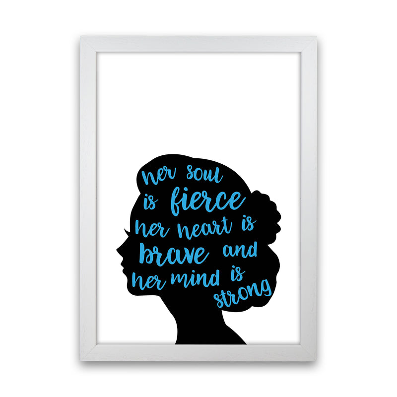 Her Soul Is Fierce Blue  Art Print by Pixy Paper White Grain