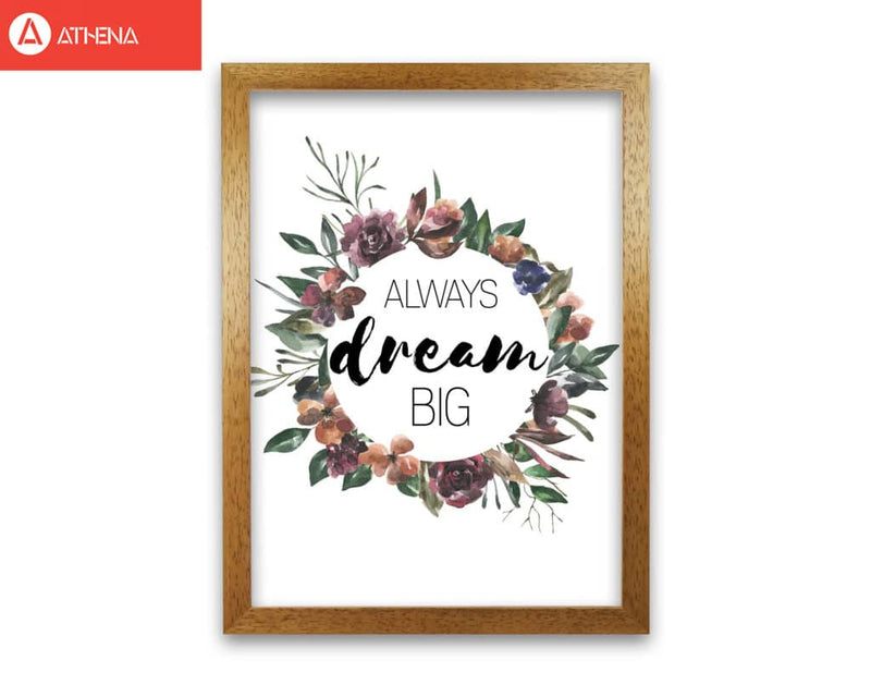 Always dream big mixed floral modern fine art print, framed typography wall art