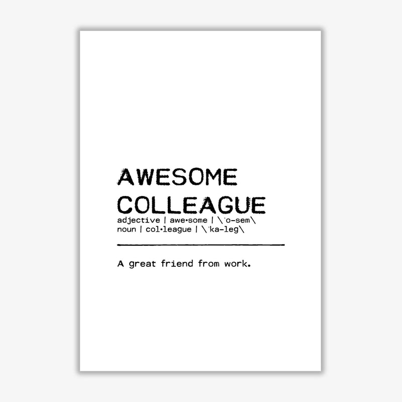 Awesome colleague friend definition quote fine art print by orara studio
