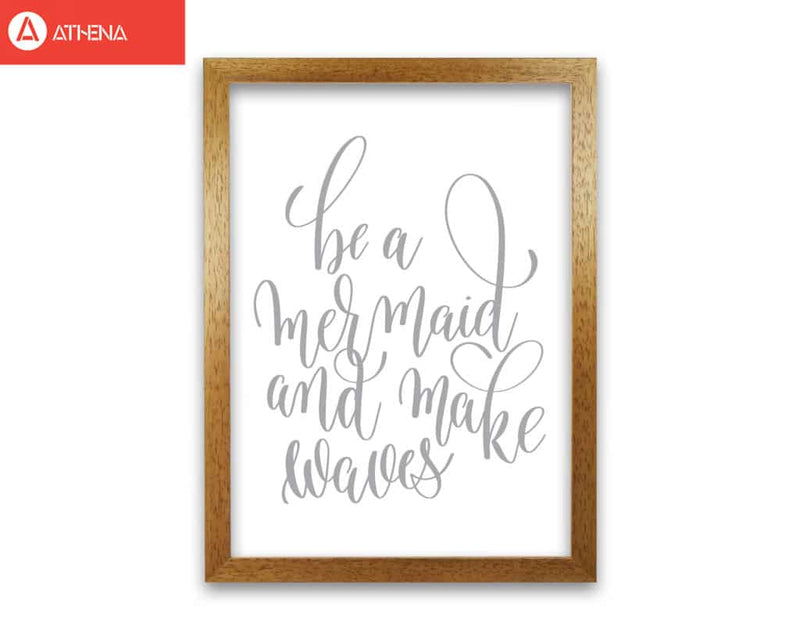 Be a mermaid grey modern fine art print, framed typography wall art