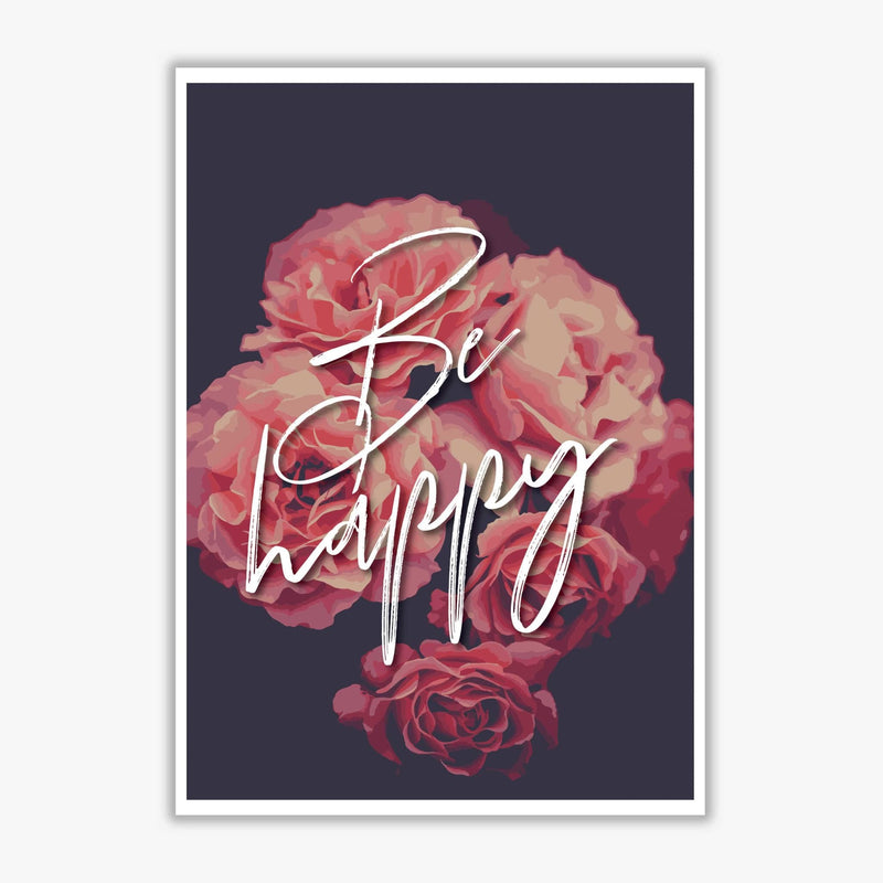 Be happy floral modern fine art print, framed botanical &