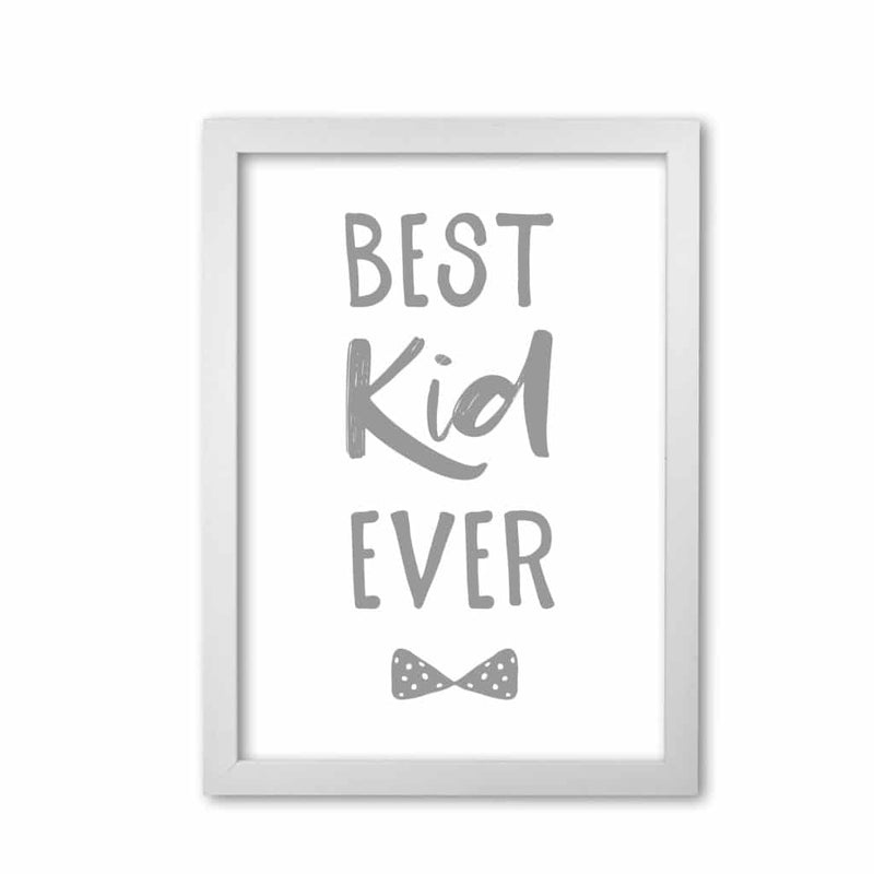 Best kid ever grey modern fine art print, framed childrens nursey wall art poster
