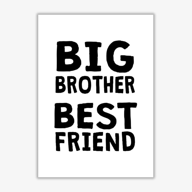 Big brother best friend black modern fine art print, framed typography wall art