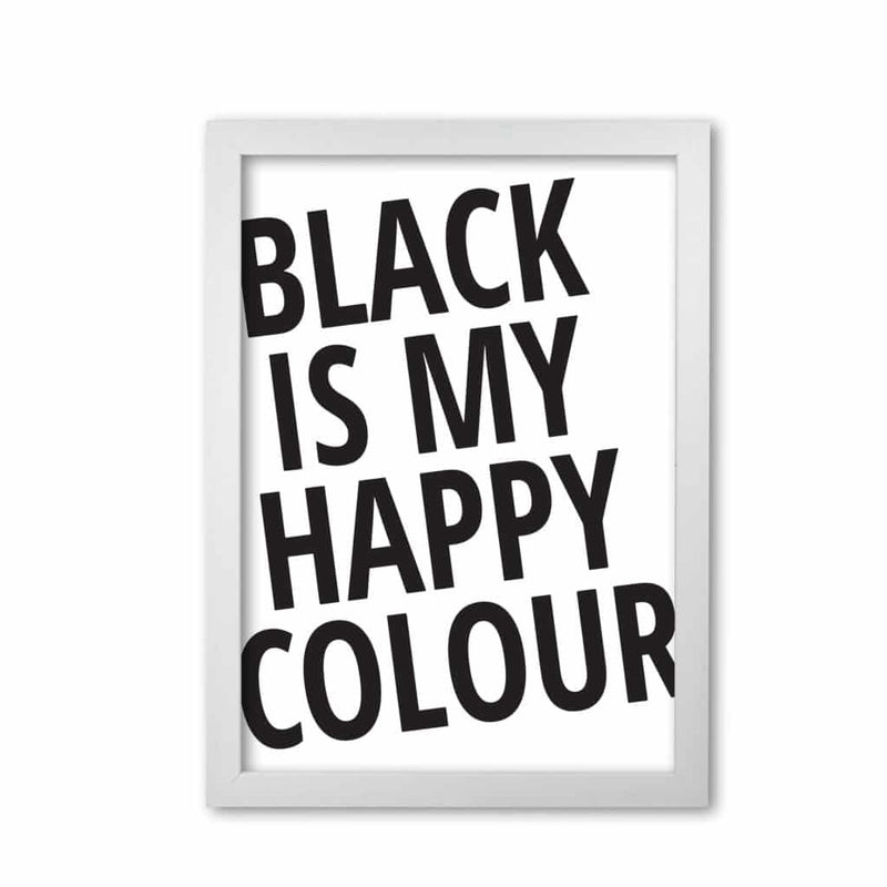 Black is my happy colour modern fine art print, framed typography wall art