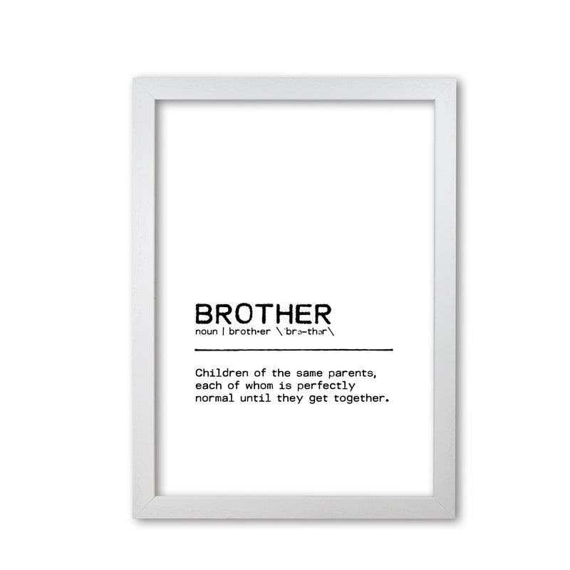 Brother normal definition quote fine art print by orara studio