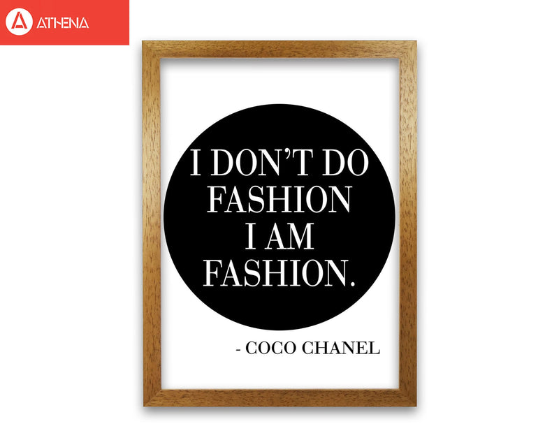 Coco chanel i am fashion modern fine art print, framed typography wall art