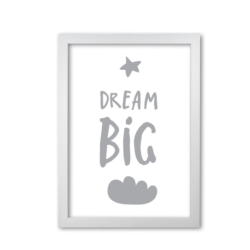 Dream big grey modern fine art print, framed typography wall art