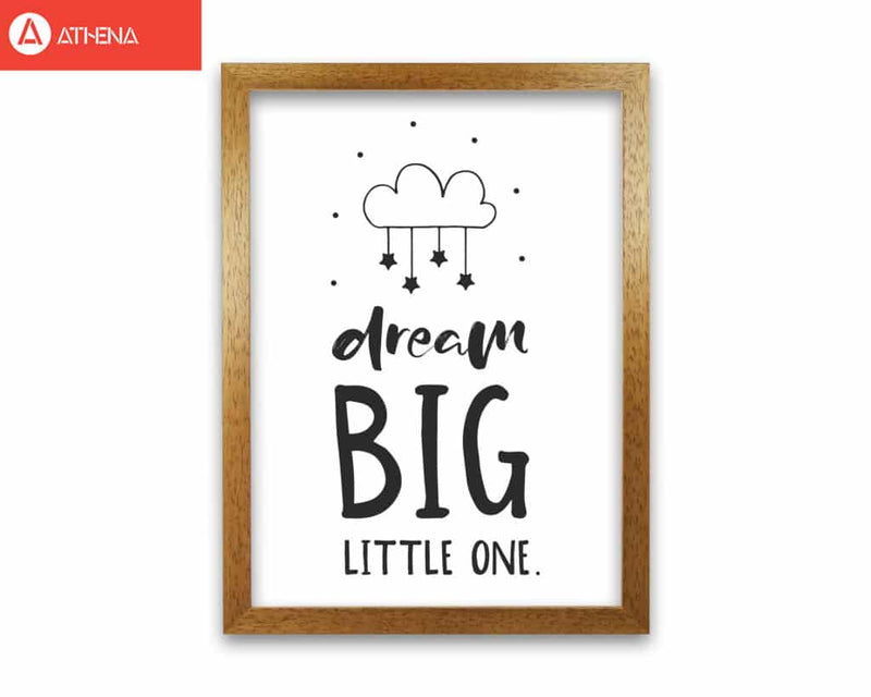 Dream big little one black modern fine art print, framed childrens nursey wall art poster