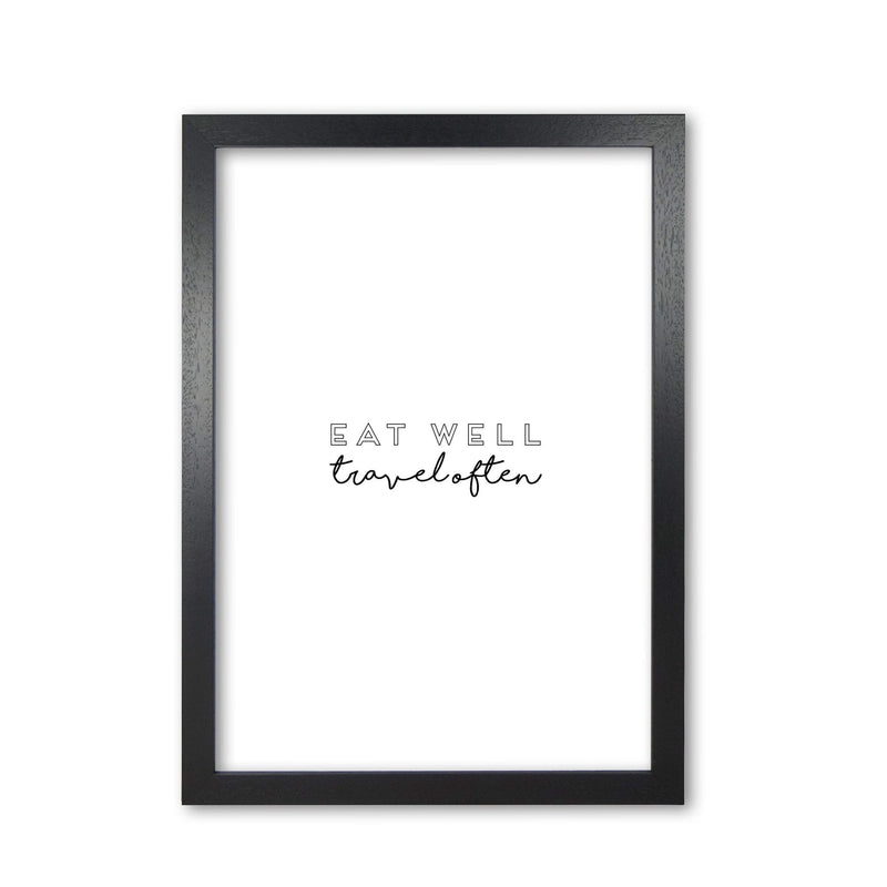 Eat well travel often quote fine art print by orara studio