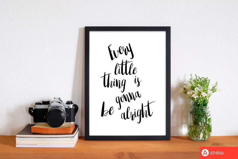 Every little thing is gonna be alright modern fine art print, framed typography wall art