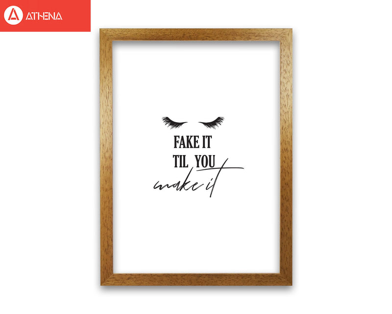 Fake it till you make it modern fine art print, framed typography wall art