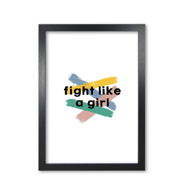 Fight like a girl fine art print by orara studio