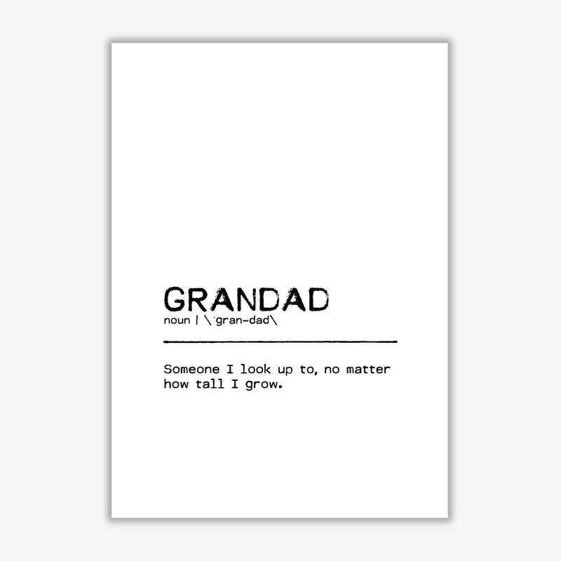 Grandad tall definition quote fine art print by orara studio
