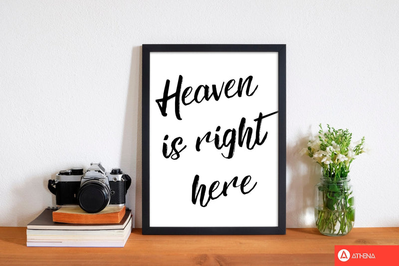 Heaven is right here modern fine art print, framed typography wall art