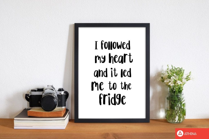 I followed my heart modern fine art print, framed kitchen wall art