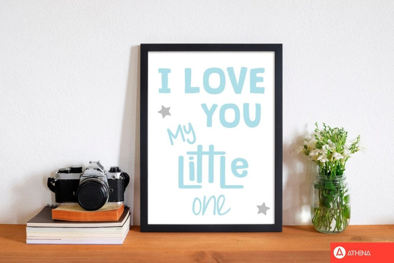 I love you little one blue modern fine art print, framed childrens nursey wall art poster