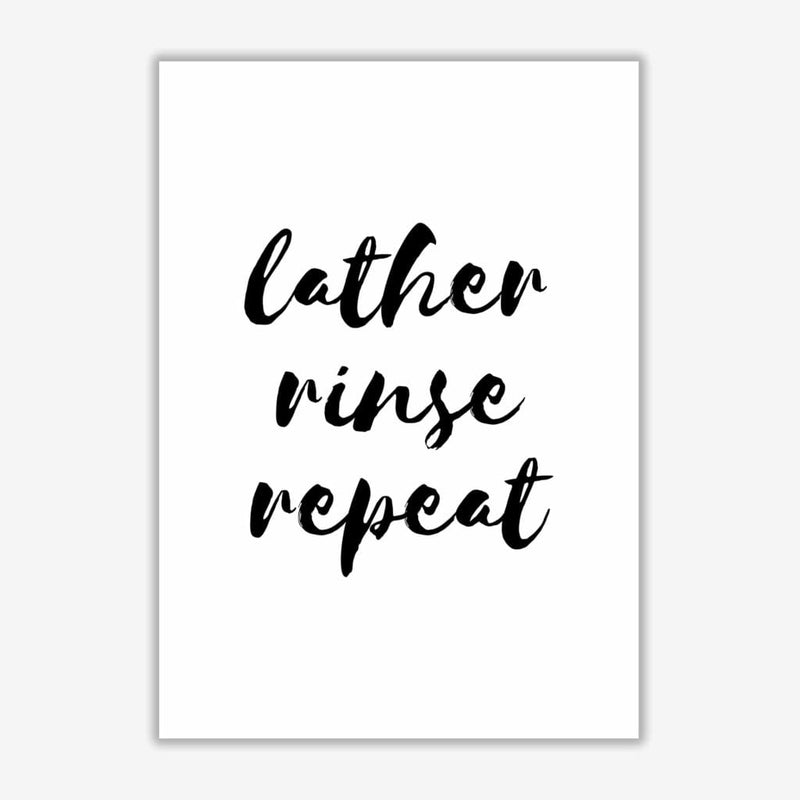 Lather rinse repeat, bathroom modern fine art print, framed bathroom wall art