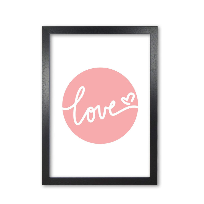 Love pink circle modern fine art print, framed typography wall art