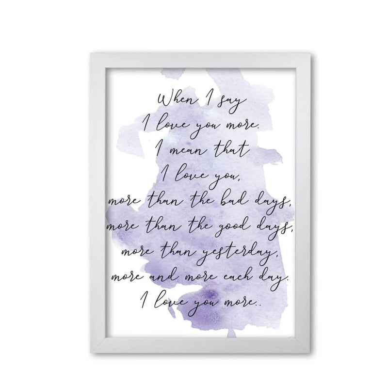 Love you more purple watercolour modern fine art print
