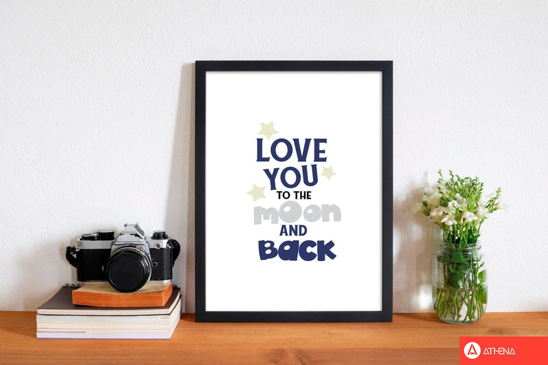 Love you to the moon and back modern fine art print, framed typography wall art