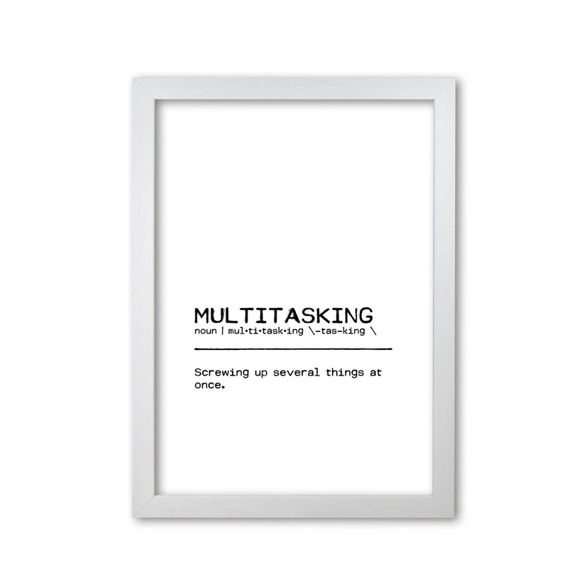 Multitasking screwing up definition quote fine art print by orara studio
