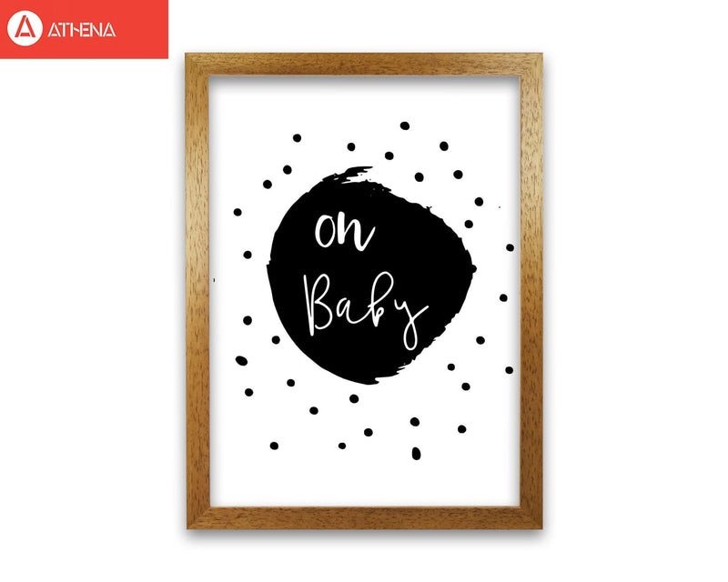 Oh baby black modern fine art print, framed typography wall art