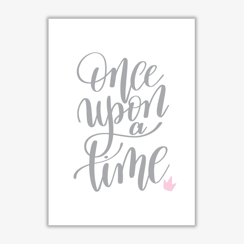 Once upon a time grey modern fine art print, framed typography wall art