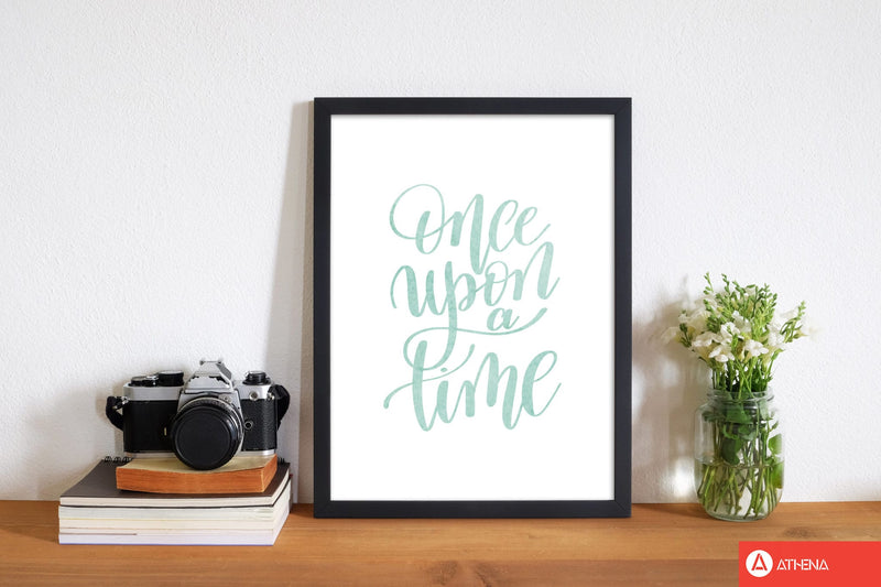 Once upon a time mint watercolour modern fine art print, framed typography wall art