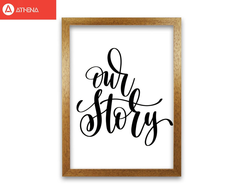 Our story modern fine art print, framed typography wall art