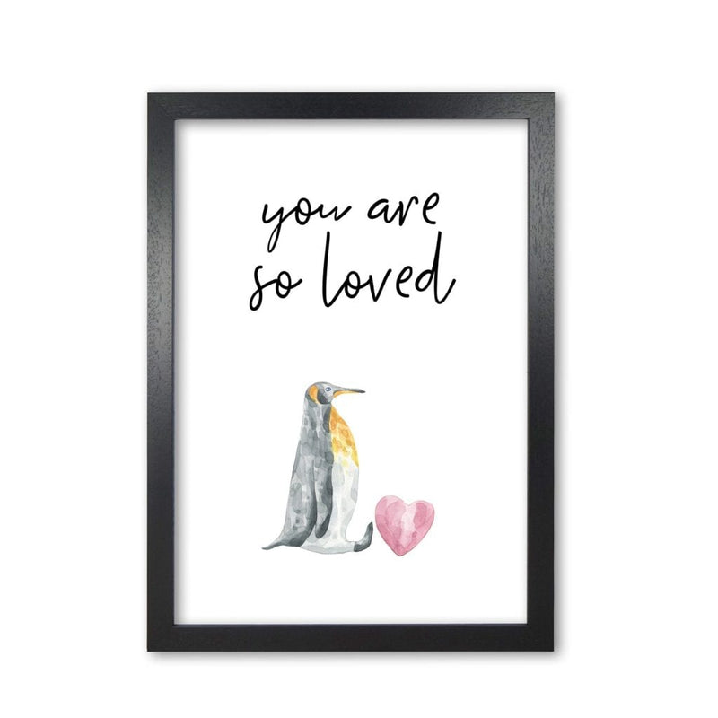 Penguin you are so loved modern fine art print, framed childrens nursey wall art poster