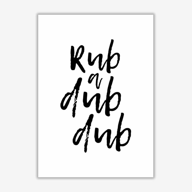 Rub a dub dub, bathroom modern fine art print, framed bathroom wall art