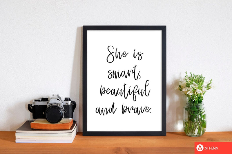 She is smart beautiful and brave modern fine art print