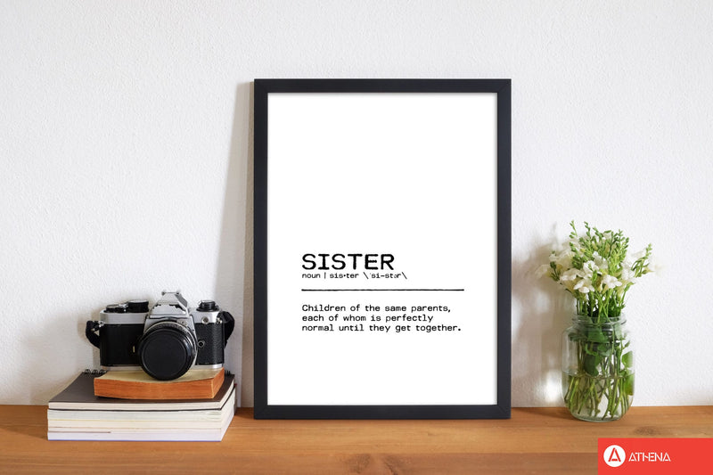 Sister normal definition quote fine art print by orara studio