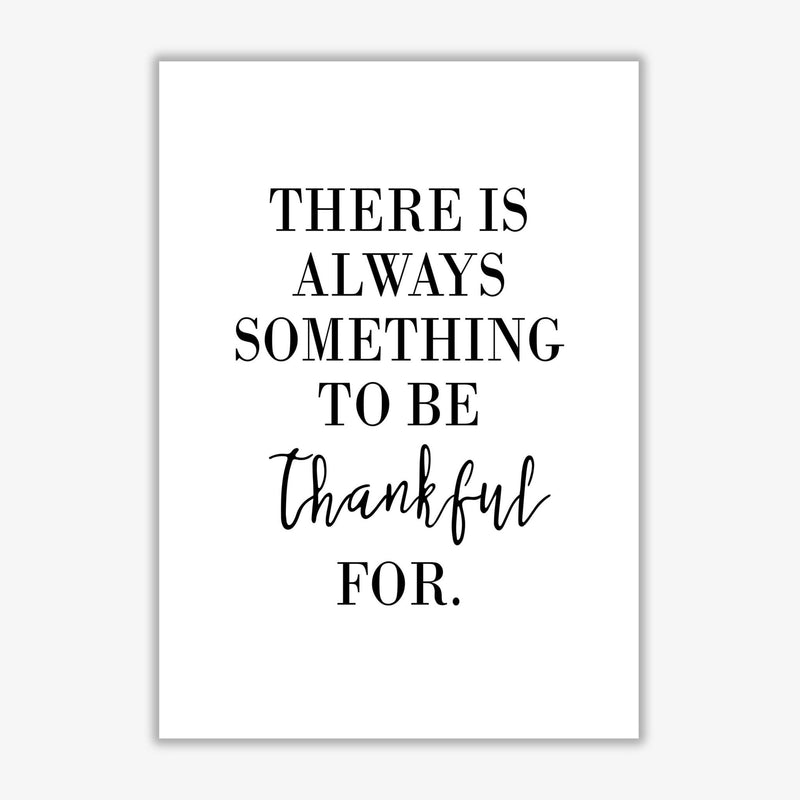 Something to be thankful for modern fine art print