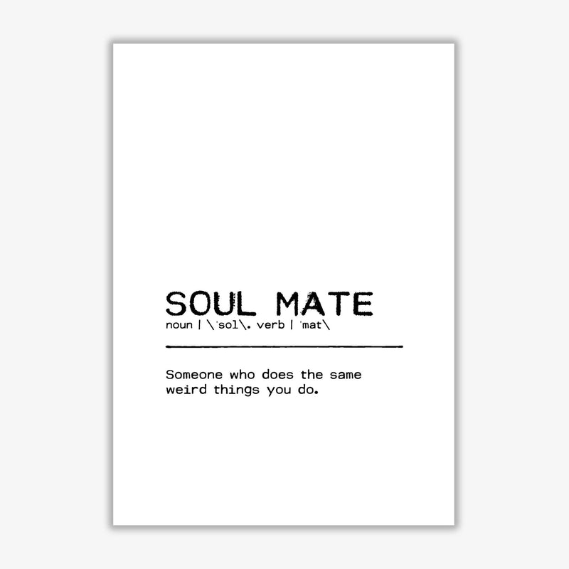 Soul mate weird definition quote fine art print by orara studio