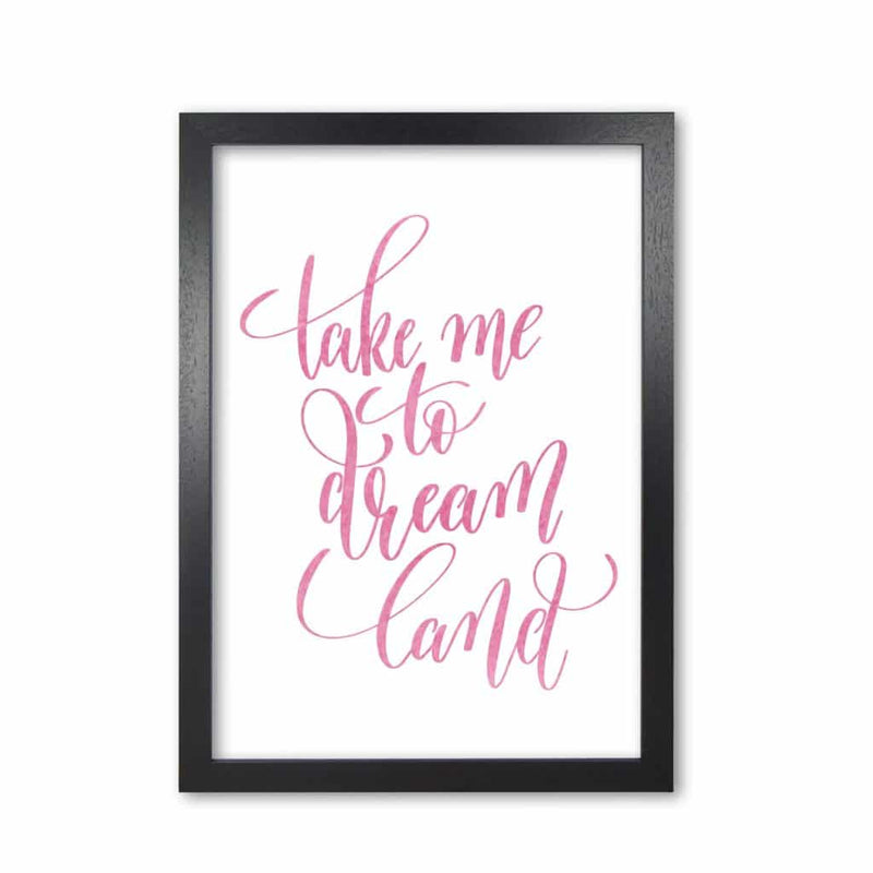 Take me to dreamland pink watercolour modern fine art print