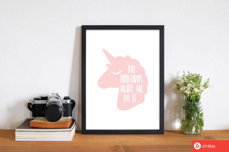 The unicorns made me do it modern fine art print, framed childrens nursey wall art poster