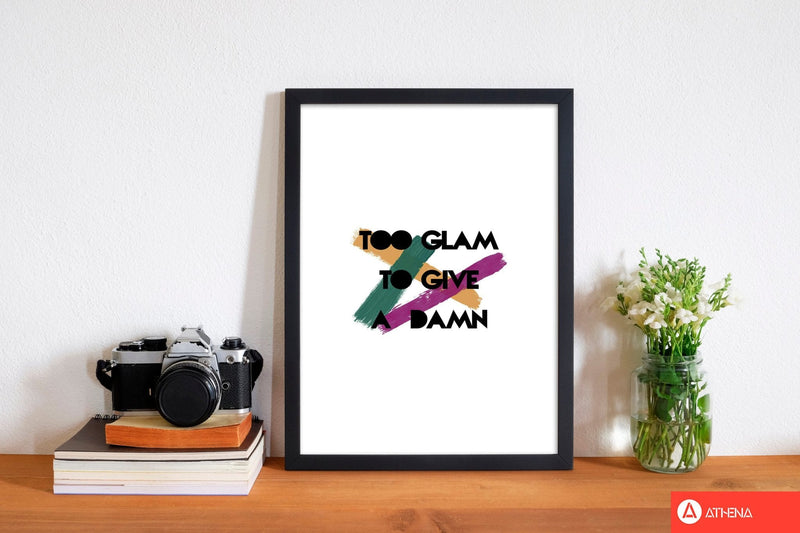 Too glam to give a damn fine art print by orara studio