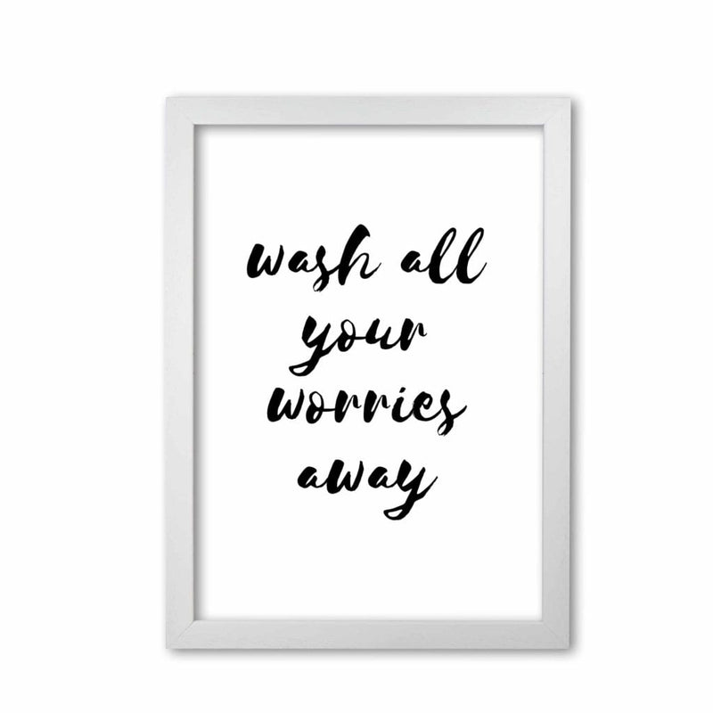 Wash all your worries away, bathroom modern fine art print, framed bathroom wall art