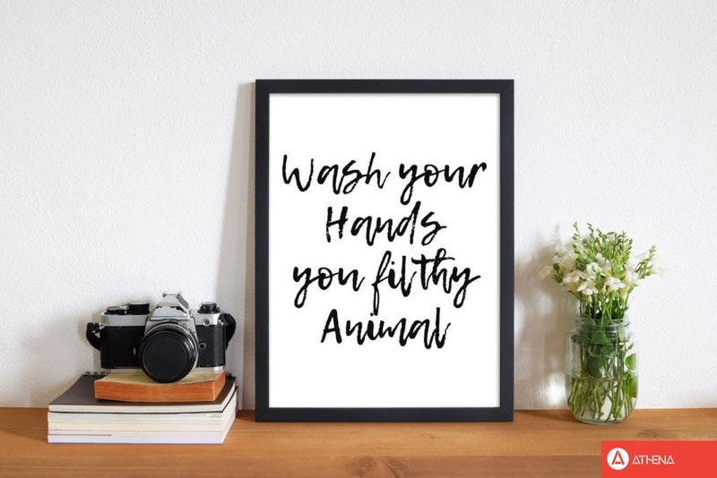 Wash your hands you filthy animal, bathroom modern fine art print, framed bathroom wall art