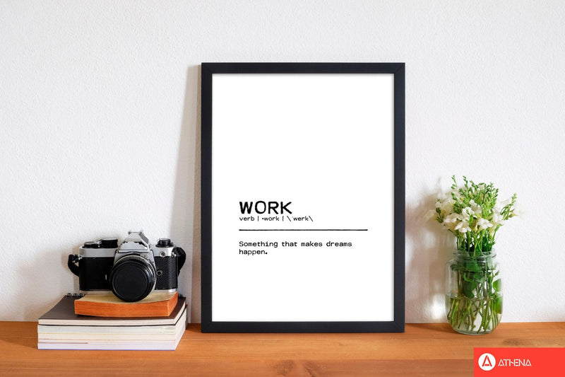Work dreams definition quote fine art print by orara studio