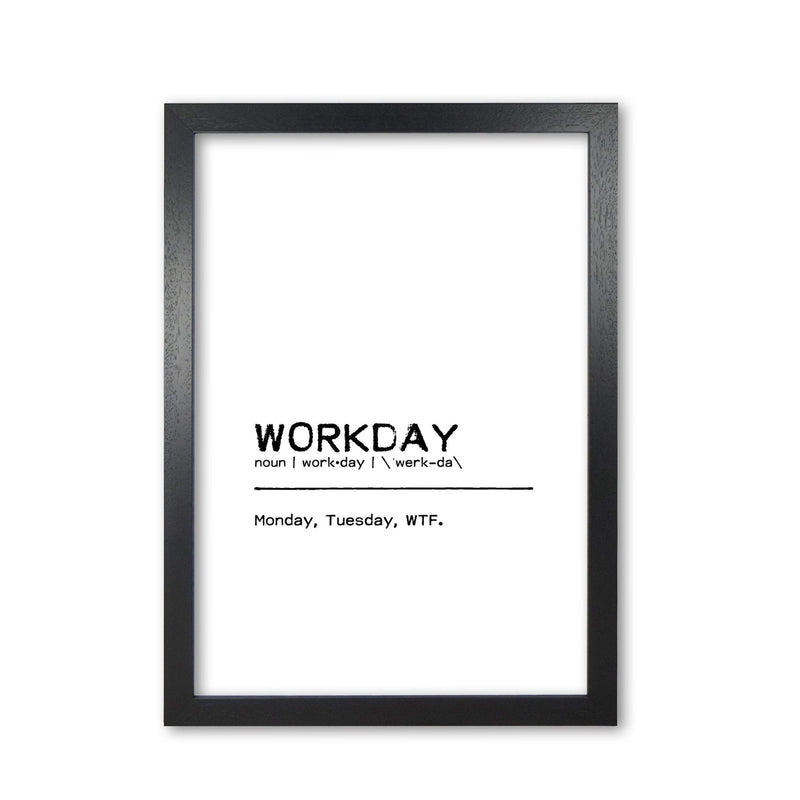 Workday wtf definition quote fine art print by orara studio