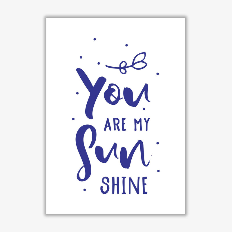 You are my sunshine navy modern fine art print